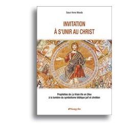 Invitation to unite with Christ
