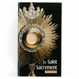 The Blessed Sacrament - prayers and texts