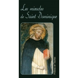 The Miracles of St. Dominic - Prayers and Texts
