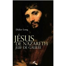 Gesù di Nazareth, ebreo di Galilea