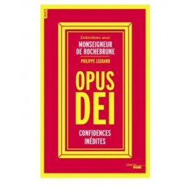 Opus Dei - Unpublished confidences