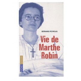 Marthe Robin the life